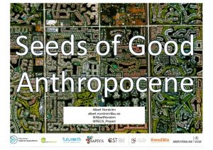 Seeds of a good Anthropocene